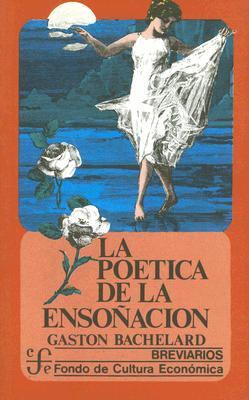 La Poetica de la Ensonacion 9789681653385