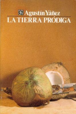 La Tierra Prodiga 9789681609887