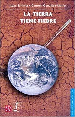 La Tierra Tiene Fiebre 9789681677503