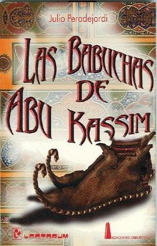 Las Babuchas de Abu Kassim 9789685270304