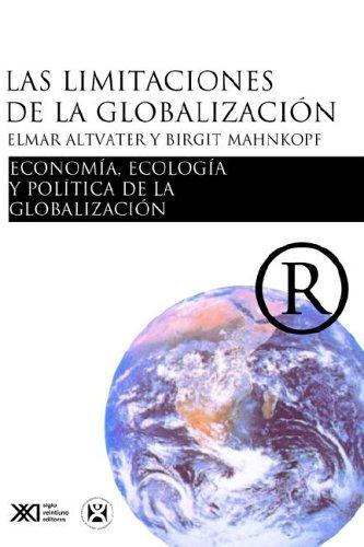 Las Limitaciones de La Globalizacion 9789682323157