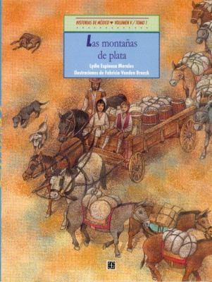 Historias de Mexico. Volumen V: Mexico Colonial, Tomo 1: Las Montanas de Plata / Tomo 2: Una Campana Para San Miguel 9789681656270