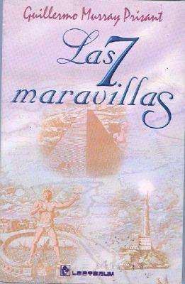 Las Siete Maravillas del Mundo Antiguo 9789687748139
