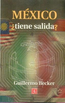 Mexico Tiene Salida? 9789681659851