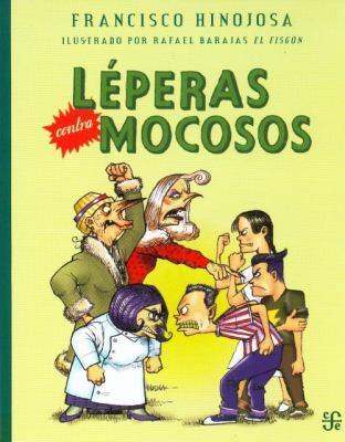 Leperas Contra Mocosos 9789681683979