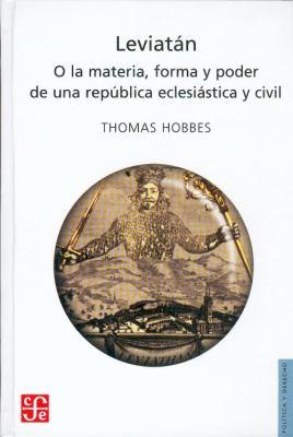 Leviatan: O la Materia, Forma y Poder de una Republica, Eclesiastica y Civil 9789681602253