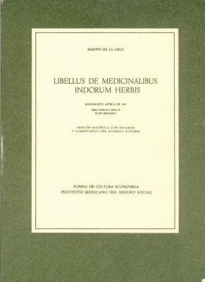 Libellus de Medicinalibus Indorum Herbis 9789681636074