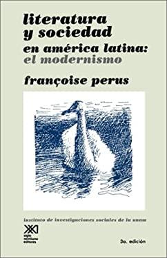 Literatura y Sociedad En America Latina 9789682303036