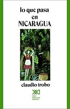 Lo Que Pasa en Nicaragua 9789682312663