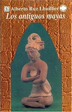 Los Antiguos Mayas 9789681648312