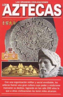 Los Aztecas 9789689120315
