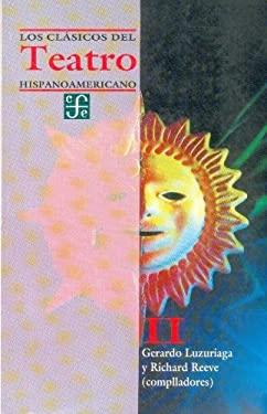 Los Clasicos del Teatro Hispanoamericano, II 9789681644864