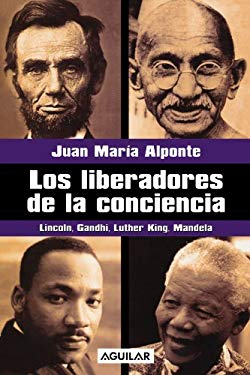 Los Liberadores de La Conciencia (Freedom Fighters) 9789681911195