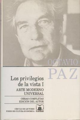 Los Privilegios de La Vista I: Arte Moderno Universal 9789681638955
