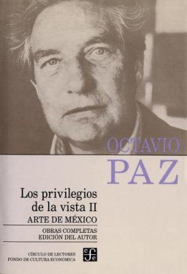 Los Privilegios de la Vista II: Arte de Mixico 9789681638962