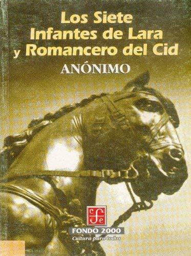 Los Siete Infantes de Lara y Romancero del Cid 9789681650599