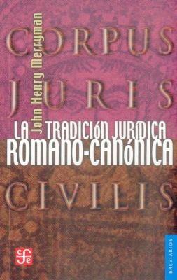 La Tradicion Juridica Romano-Canonica 9789681640491