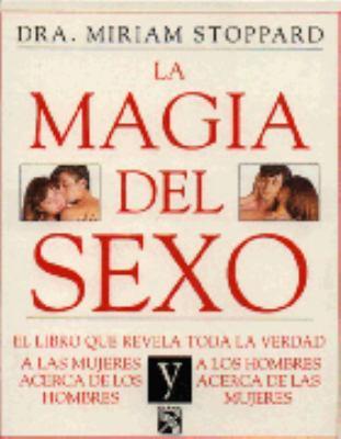 Magia del Sexo = Magic of Sex 9789681323462