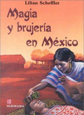 Magia y Brujeria En Mexico 9789683800985