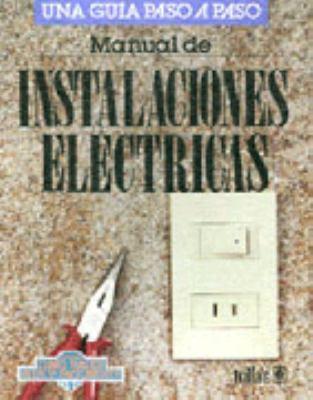 Manual de Instalaciones Electricas 9789682444654