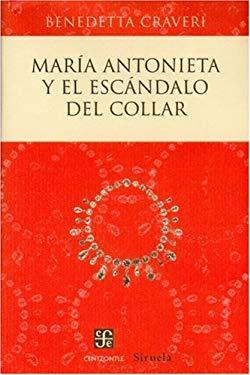Maria Antonieta y el Escandalo del Collar 9789681683863