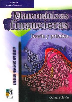 Matematicas Financieras - Teorias y Practicas 9789685323093