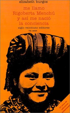 Me Llamo Rigoberta Menchu y As 9789682313158