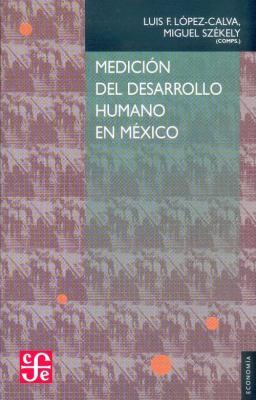 Medicion del Desarrollo Humano En Mexico 9789681678326