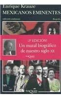 Mexicanos Eminentes 9789687723907