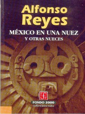 Mexico En Una Nuez y Otras Nueces 9789681650568