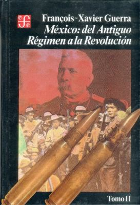 Mexico: Del Antiguo Regimen a la Revolucion II 9789681630232