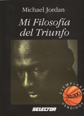 Mi Filosofia del Triunfo 9789684038684