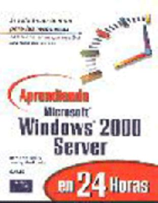 Microsoft Windows 2000 Server - Aprendiendo 9789684444324