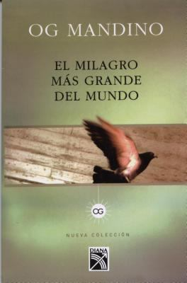 Milagro Mas Grande del Mundo = Greatest Miracle in the World 9789681320102