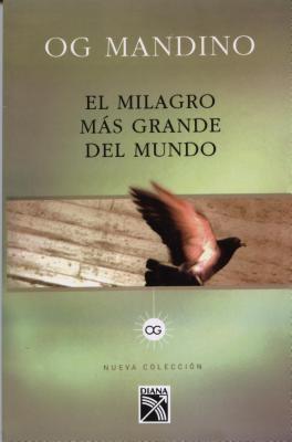 Milagro Mas Grande del Mundo = Greatest Miracle in the World