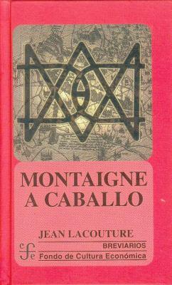 Montaigne a Caballo 9789681656713