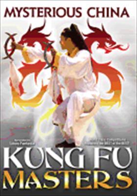 Mysterious China: Kung Fu Masters