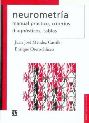 Neurometria. Manual Practico, Criterios, Diagnosticos, Tablas 9789681672874