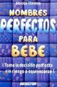Nombres Perfectos Para Bebe = Perfect Baby Names 9789684034075