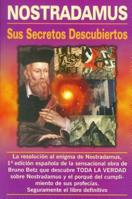 Nostradamus, Sus Secretos Descubiertos ( Ed. Viman ) 9789689120155