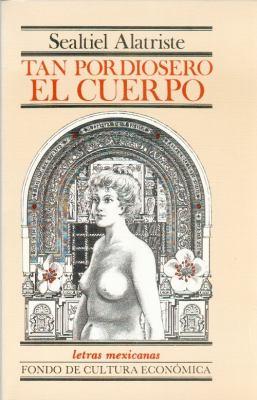 Tan Pordiosero El Cuerpo: (Esperpento) 9789681626341