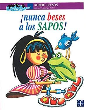 Nunca Beses a Los Sapos! 9789681647957