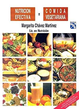 Nutricion Efectiva = Comida Vegetariana 9789681325077