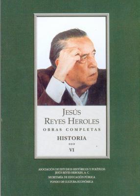 Obras Completas, VI: Historia 3 Liberalismo Mexicano, II: La Sociedad Fluctuante 9789681685522