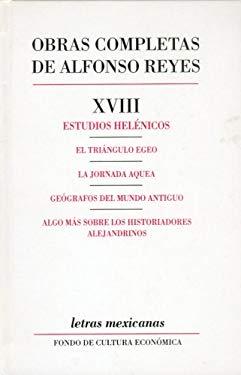 Obras Completas, XVIII: Estudios Hel'nicos 9789681610357