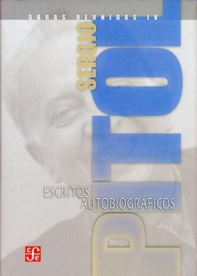 Obras Reunidas IV: Escritos Autobiograficos 9789681677145