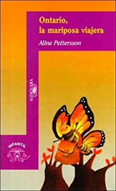 Ontario, La Mariposa Viajera (Ontario, the Traveling Butterfly) 9789681902766