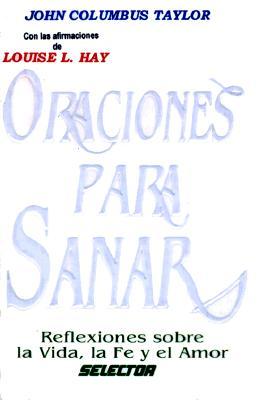 Oraciones Para Sanar = Moments of Silence 9789684037649