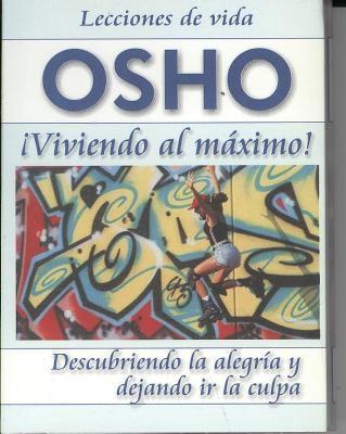 Osho: Viviendo Al Maximo 9789685366397