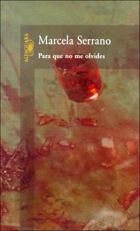 Para Que No Me Olvides = So You Don't Forget Me 9789681904081